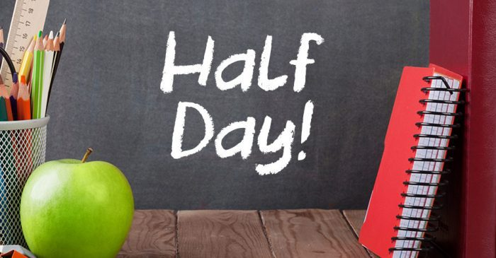 Half Day- Friday, September 17, 2021